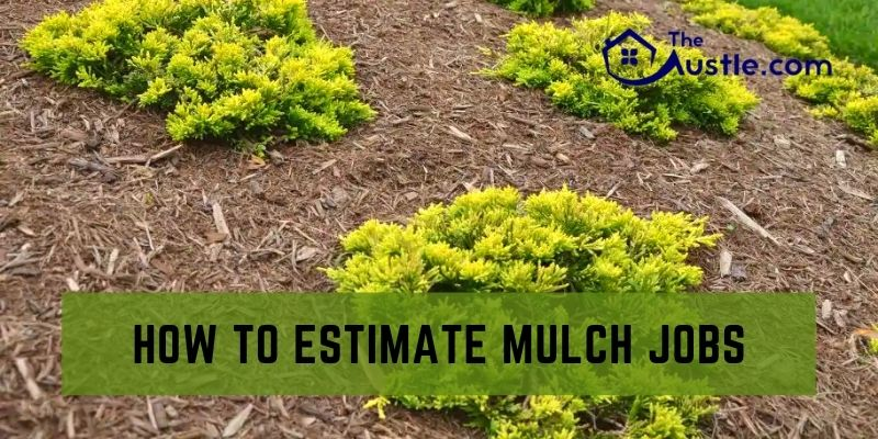 How to Estimate Mulch Jobs