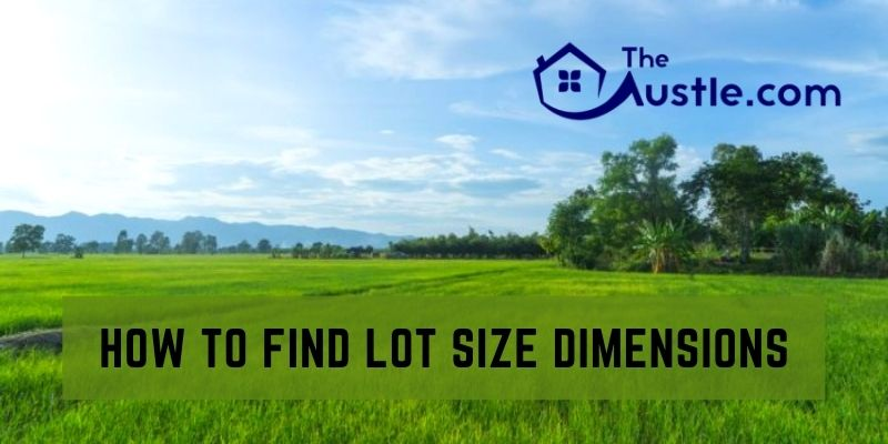 How To Find Lot Size Dimensions