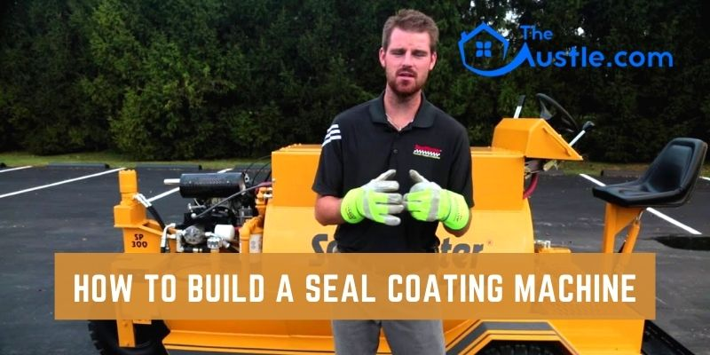 How To Build A Seal Coating Machine