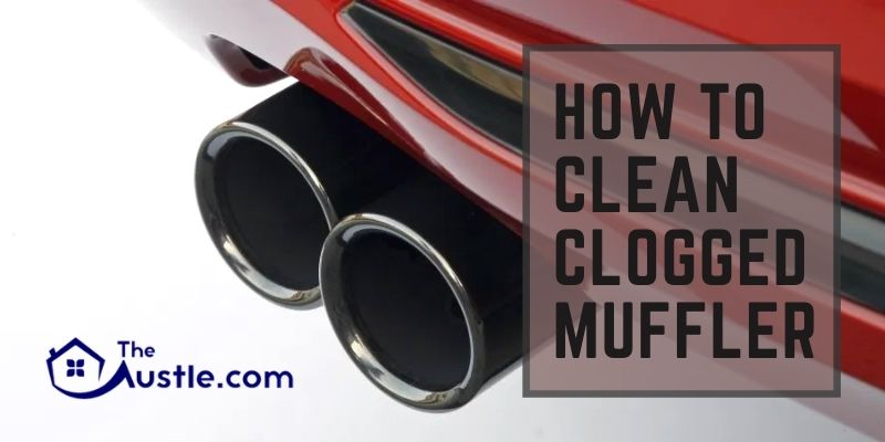How to Clean a Clogged Muffler