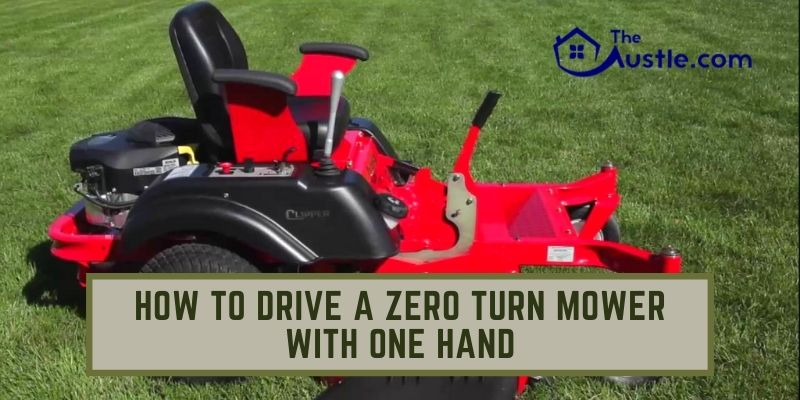 How to Drive a Zero Turn Mower With One Hand