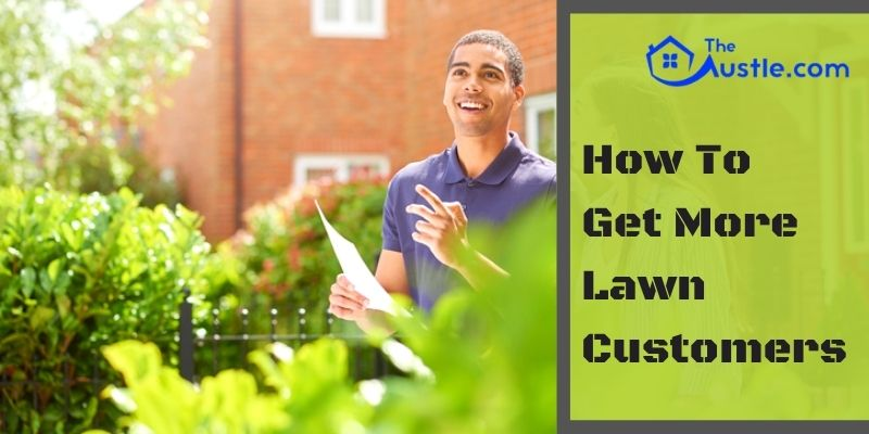How To Get More Lawn Customers