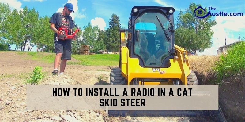 How To Install A Radio In A Cat Skid Steer