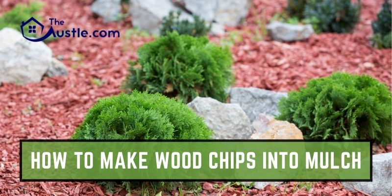 How To Make Wood Chips Into Mulch