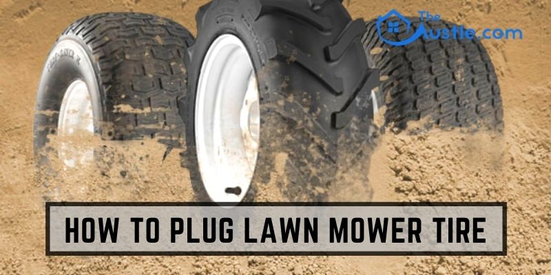 How To Plug Lawn Mower Tire