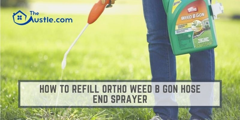 How To Refill Ortho Weed B Gon Hose End Sprayer