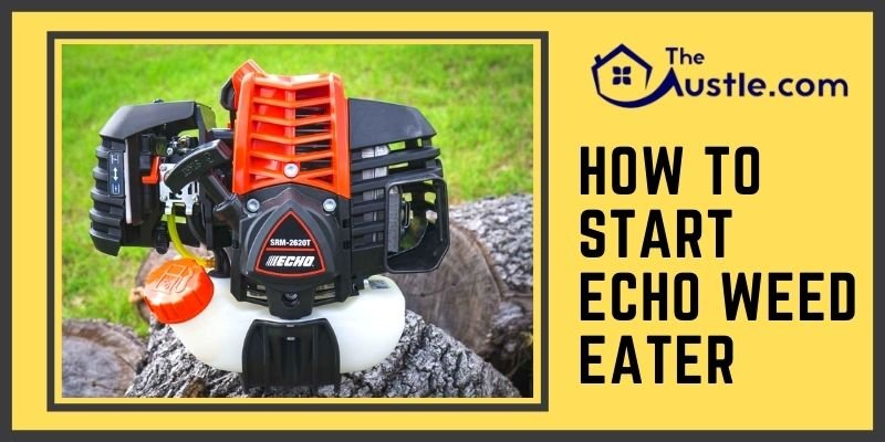 How to Start Echo Weed Eater