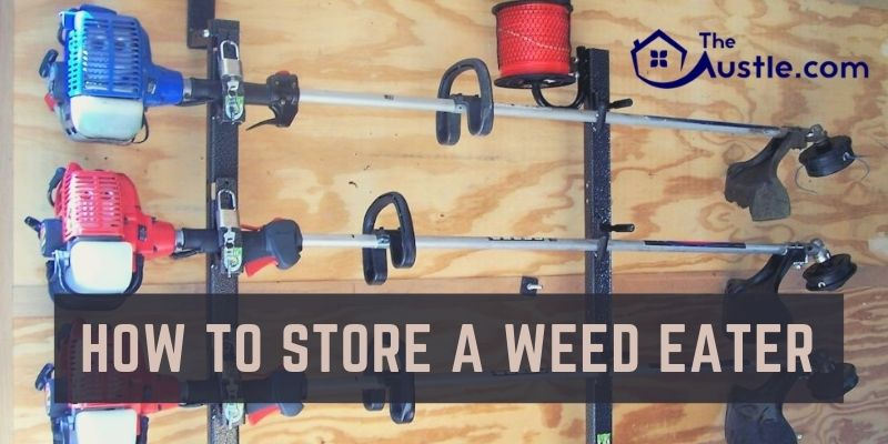 How To Store A Weed Eater