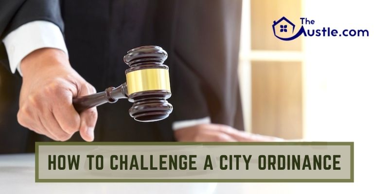 How To Challenge A City Ordinance