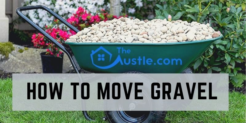 How To Move Gravel