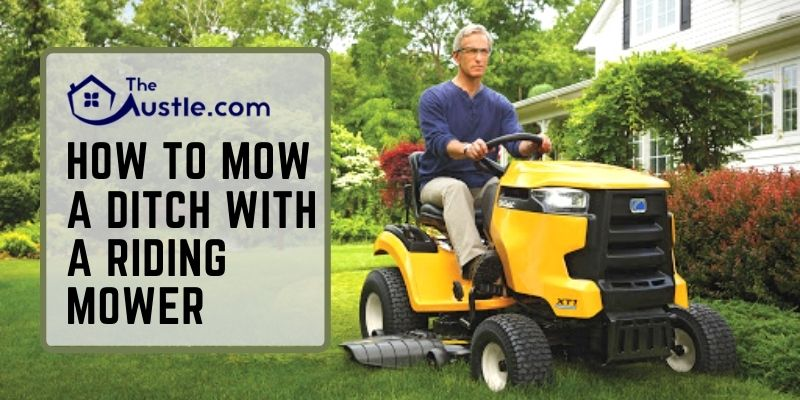 How to Mow a Ditch with a Riding Mower
