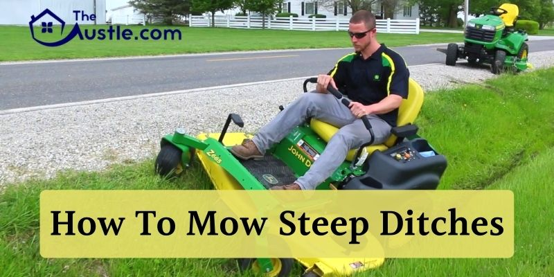 How To Mow Steep Ditches